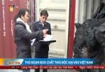 Cận cảnh thủ đoạn nhập khẩu phế thải độc hại vào Việt Nam