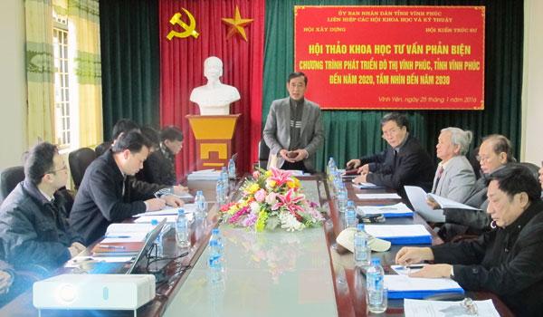 Hội thảo khoa học phản biện Chương trình phát triển đô thị Vĩnh Phúc