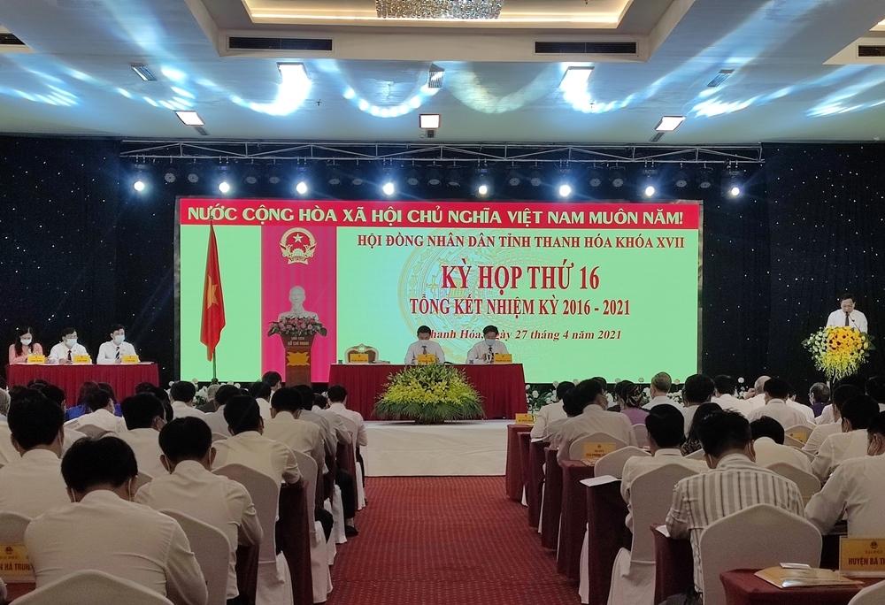 Tổng kết hoạt động HĐND tỉnh Thanh Hóa khóa XVII nhiệm kỳ 2016 - 2021