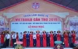 Khai mạc Triển lãm Quốc tế Vietbuild Cần Thơ 2019