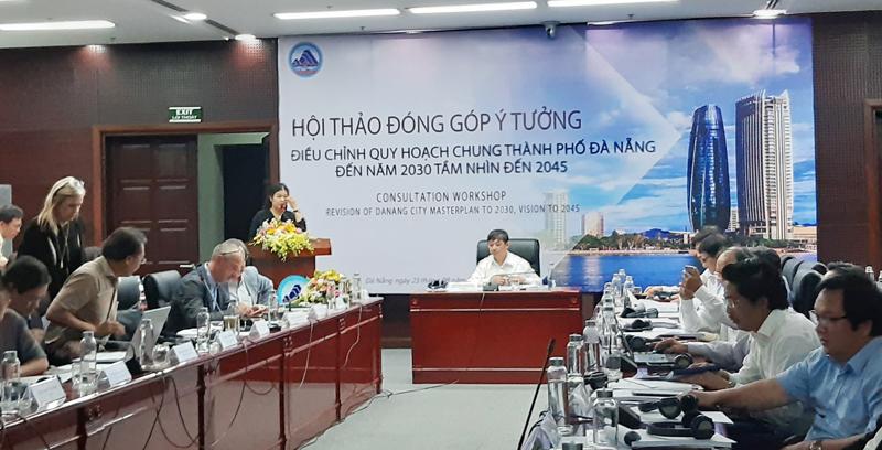 """Hội thảo đóng góp ý tưởng dự án """"Điều chỉnh Quy hoạch chung TP Đà Nẵng đến năm 2030, tầm nhìn đến năm 2045"""""""