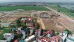 KĐT Đình Trám - Sen Hồ (Bắc Giang): Nhiều khó khăn do người dân mong muốn hỗ trợ, bồi thường ngoài chính sách