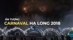 Đêm hội đa sắc màu Carnaval Hạ Long 2018
