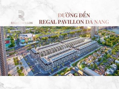 Phố thương mại Regal Pavillon - Cột mốc địa lý mới của thành phố Đà Nẵng