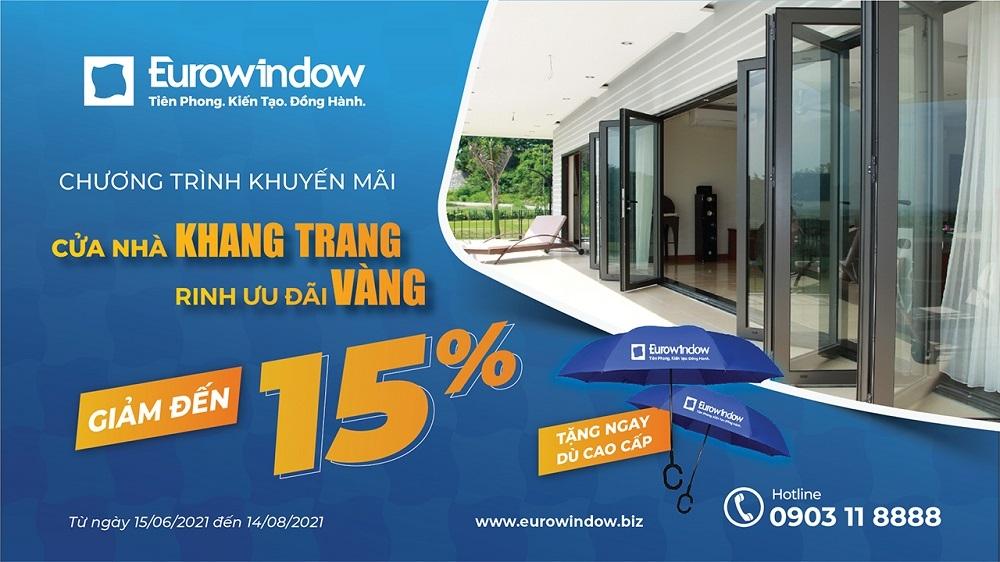 Eurowindow ưu đãi tới 15% cho khách hàng phía Nam