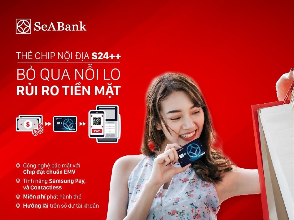Bảo mật tối ưu với thẻ chip ghi nợ nội địa S24++ của SeABank