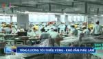 Tăng lương tối thiểu vùng: Khó vẫn phải làm