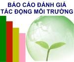 Thời điểm lập, phê duyệt BC đánh giá tác động môi trường
