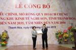 Công bố điều chỉnh, mở rộng quy hoạch chung xây dựng Khu kinh tế Nghi Sơn, tỉnh Thanh Hóa