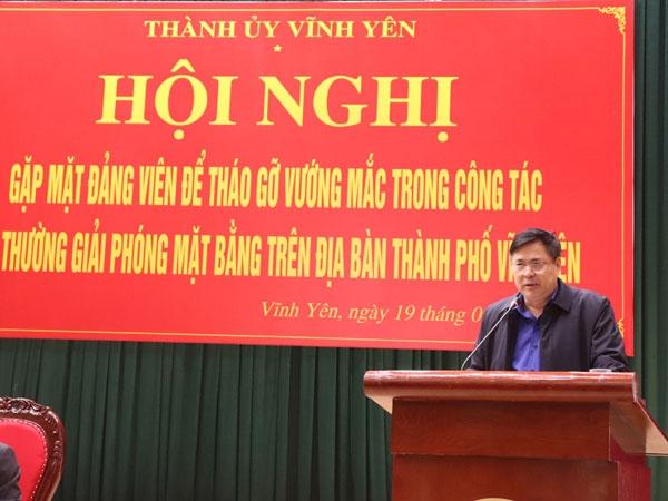 Thành phố Vĩnh Yên: Tháo gỡ vướng mắc trong công tác bồi thường giải phóng mặt bằng trên địa bàn