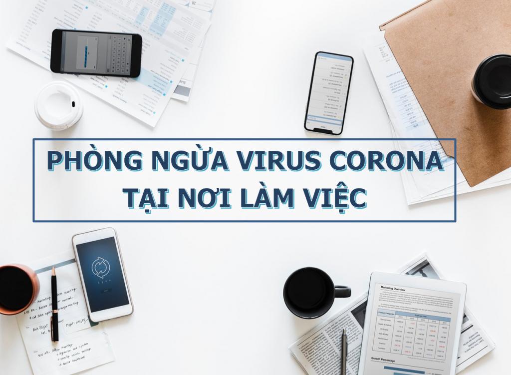 Những nguyên tắc cần nhớ để phòng ngừa virus corona tại nơi làm việc