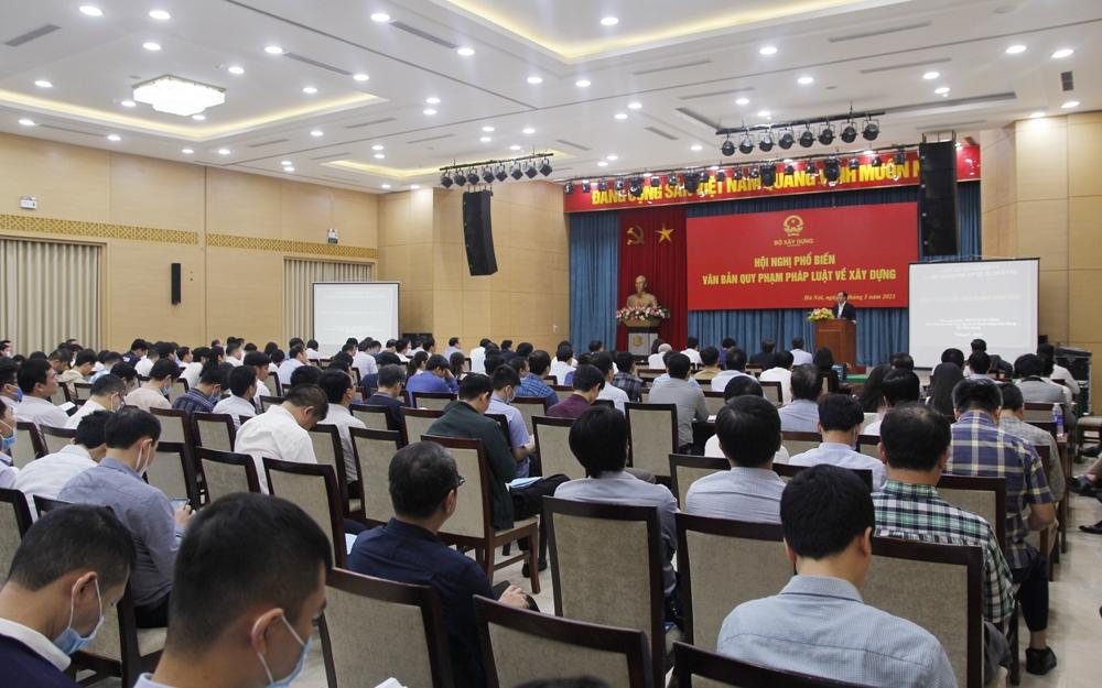 Bộ Xây dựng tổ chức thành công Hội nghị phổ biến các văn bản quy phạm pháp luật về xây dựng
