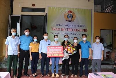 LĐLĐ Đông Hưng (Thái Bình) hỗ trợ đoàn viên xây nhà Mái ấm Công đoàn