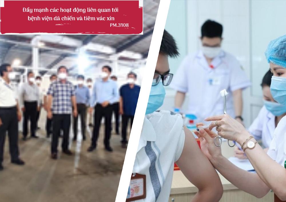 Đẩy mạnh các hoạt động liên quan tới bệnh viện dã chiến và tiêm vắc-xin