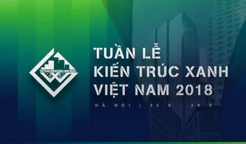 Tuần lễ Kiến trúc Xanh Việt Nam 2018: Giá trị nhà ở xanh