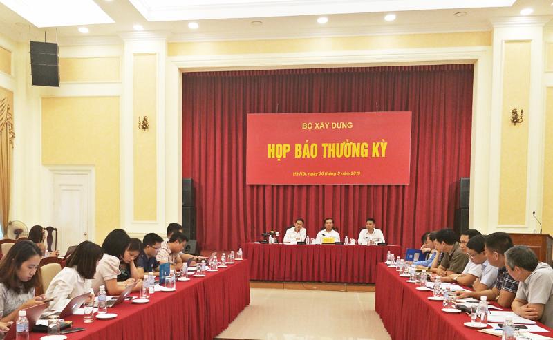 Bộ Xây dựng họp báo thường kỳ và giải quyết nhiều vấn đề
