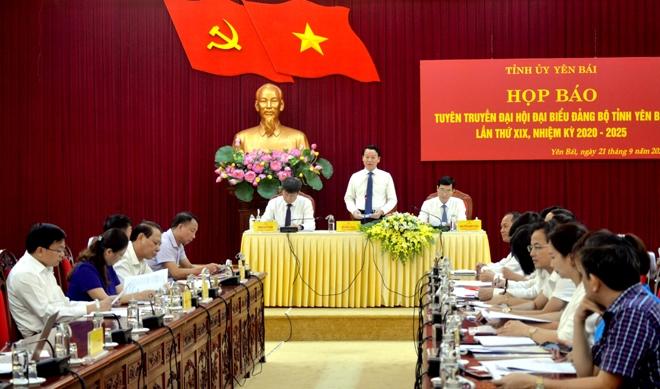 Tỉnh ủy Yên Bái họp báo tuyên truyền Đại hội đại biểu Đảng bộ tỉnh lần thứ XIX