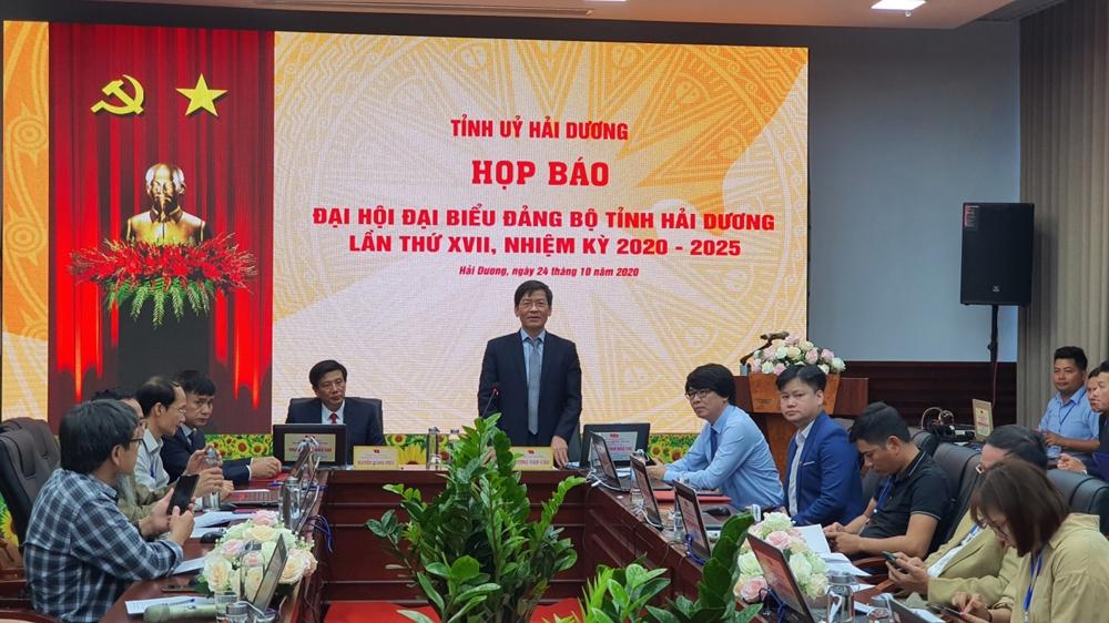 Hải Dương: Họp báo về Đại hội đại biểu Đảng bộ tỉnh lần thứ XVII, nhiệm kỳ 2020 - 2025