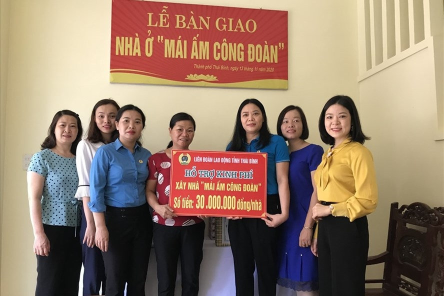 Thái Bình: Hỗ trợ nhà Mái ấm Công đoàn cho đoàn viên hoàn cảnh khó khăn