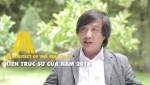 """KTS Nguyễn Hoàng Mạnh trở thành """"Kiến trúc sư của Năm 2016"""""""