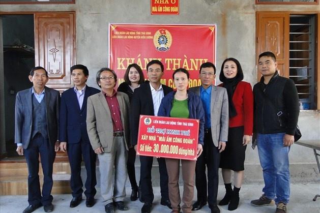 Thái Bình: Những mái ấm công đoàn lại đến với đoàn viên khó khăn