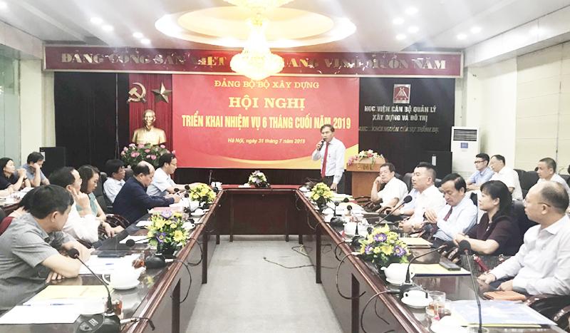 Đảng ủy Bộ Xây dựng triển khai nhiệm vụ công tác 6 tháng cuối năm 2019