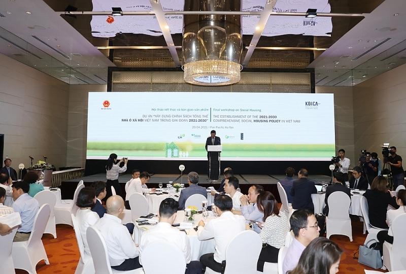 """Hội thảo kết thúc và bàn giao sản phẩm dự án """"Xây dựng chính sách tổng thể Nhà ở xã hội Việt Nam giai đoạn 2021 – 2030"""""""