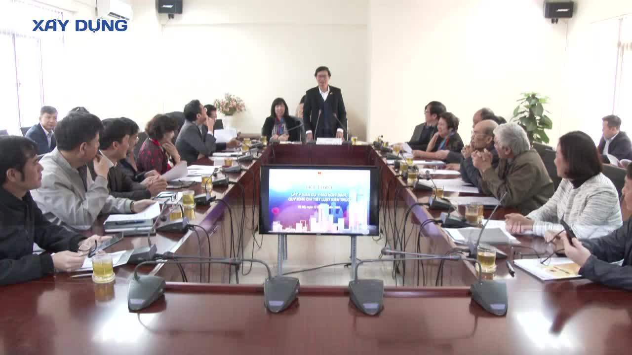 Bộ Xây dựng tổ chức Hội thảo về dự thảo Nghị định quy định chi tiết Luật Kiến trúc