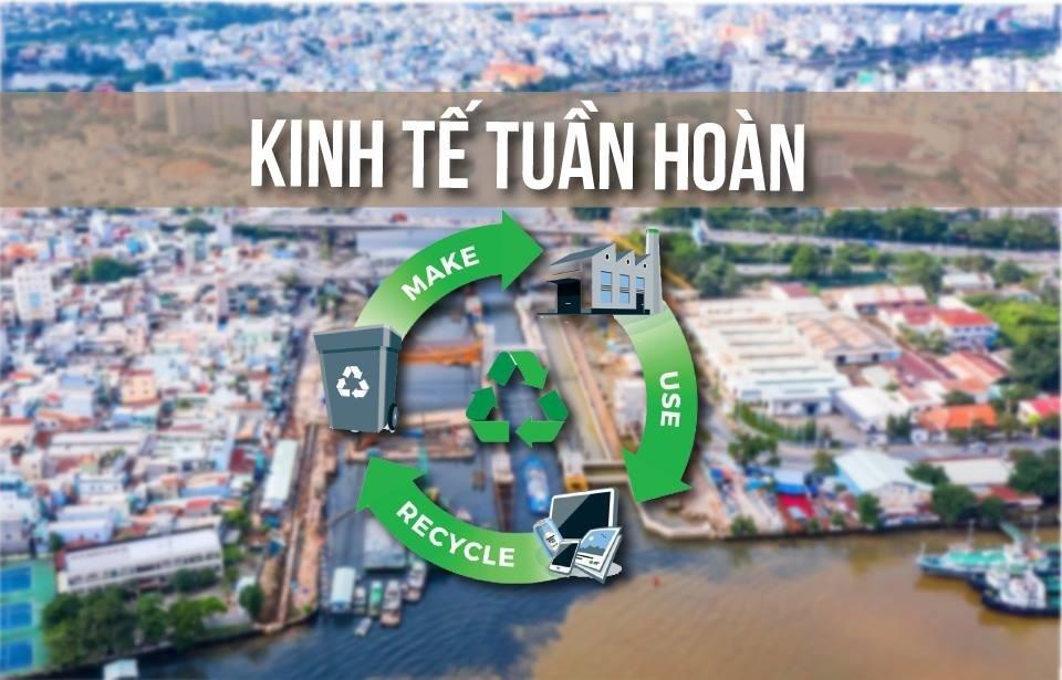 Phát triển kinh tế tuần hoàn: Việt Nam không đi chậm hơn so với thế giới