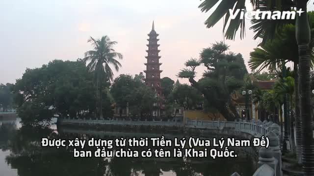 Chùa Trấn Quốc: Ngôi chùa hơn 1500 tuổi cổ kính nhất Hà Nội